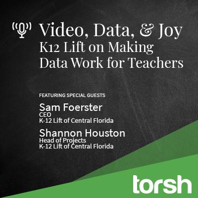Video, Data & Joy: K12 Lift on Making aData Work for Teachers