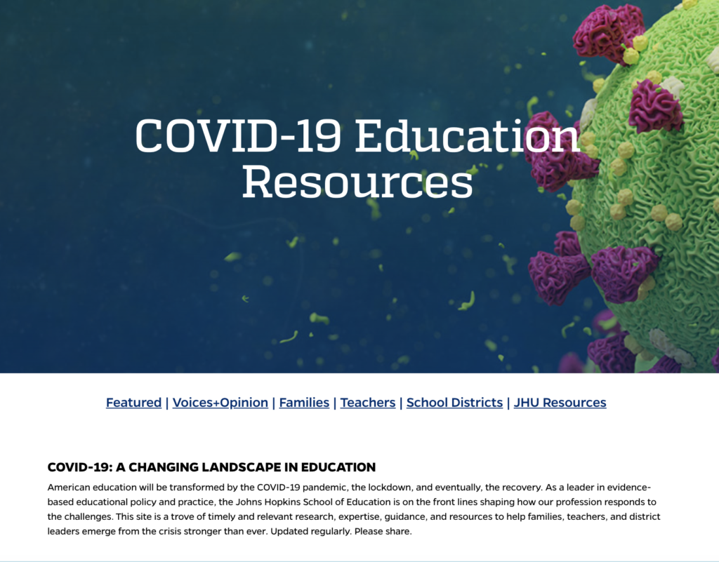 Johns Hopkins School of Education  COVID-19 Education Resource Site